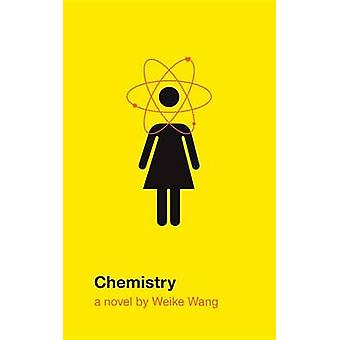 Chemistry by Weike Wang - 9781524731748 Book