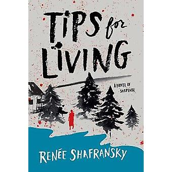 Tips for Living by Tips for Living - 9781542048118 Book