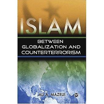 Islam - Between Globalization & Counter-Terrorism by Ali A Mazrui - 97