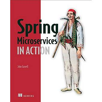 Spring Microservices in Action by John Carnell - 9781617293986 Book