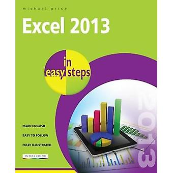 Excel 2013 in Easy Steps by Michael Price - 9781840785746 Book