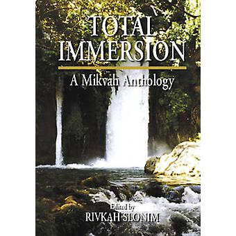 Total Immersion - A Mikvah Anthology by Rivkah Slonim - 9789657108680