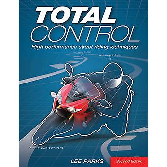 Total Control - High Performance Street Riding Techniques - 2nd Editio