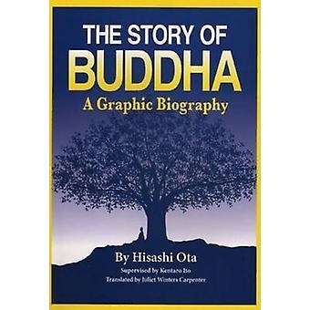 Story of Buddha - A Graphic Biography by Hisashi Ota - 9780979047169 B