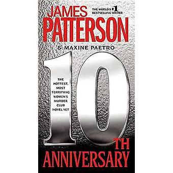 10th Anniversary by James Patterson - Maxine Paetro - 9781455511464 B