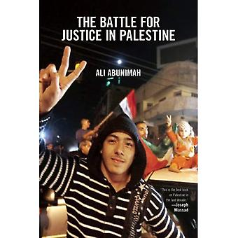 Battle for Justice in Palestine, The : The Case for a Single Democratic State in Palestine