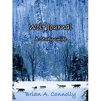 Study Guide for Wolf Journal A Novel by Knopp & Sue