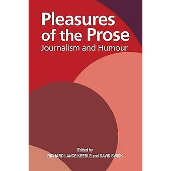 Pleasures of the Prose by Keeble & Richard Lance