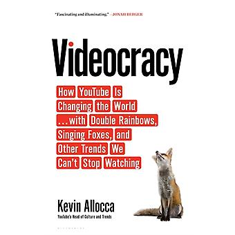 Videocracy by Kevin Allocca