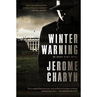Winter varning en Isaac Sidel roman av Jerome Charyn
