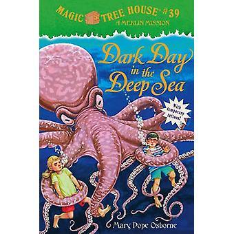 Dark Day in the Deep Sea by Mary Pope Osborne - Sal Murdocca - 978060