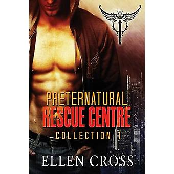 Preternatural Rescue Centre Collection 1 by Cross & Ellen
