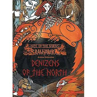 Fate of the Norns Ragnarok  Denizens of the North by Valkauskas & Andrew