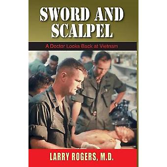 Sword and Scalpel by Rogers & Larry