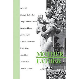 Mother Father Paperback by Wilmer & Harry A.