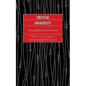 Critical University by Loughead & Tanya