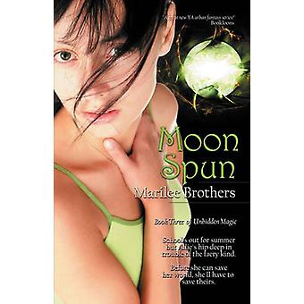 Moon Spun by Brothers & Marilee