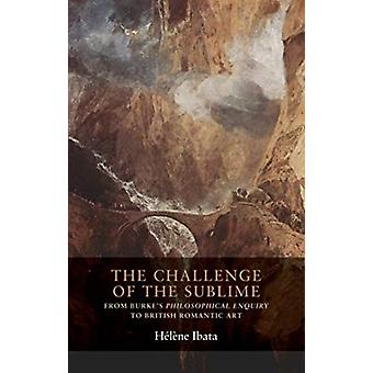 Challenge of the Sublime by Helene Ibata