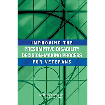 Improving the Presumptive Disability Decision-Making Process for Vete