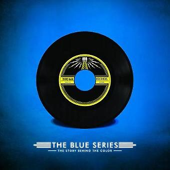 The Blue Series - The Story Behind the Color by Ben Blackwell - 978099