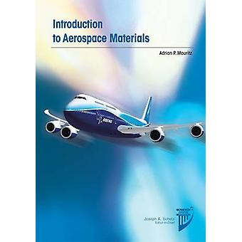 Introduction to Aerospace Materials by Adrian P. Mouritz - 9781600869