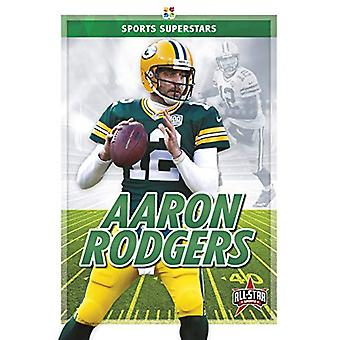 Sports Superstars - Aaron Rodgers by  -Kevin Frederickson - 9781644941