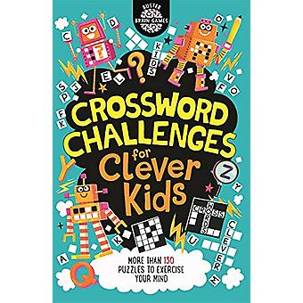 Crossword Challenges for Clever Kids by Gareth Moore - 9781780556185