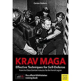 Krav Maga - Effective Techniques for Self-Defence by Carsten Draheim -