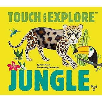 Touch and Explore - Jungle Animals by Maria Mazas - 9782408012847 Book