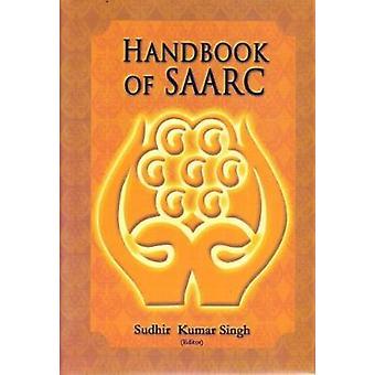 Handbook of SAARC by Sudhir Kumar Singh - 9788182745711 Book