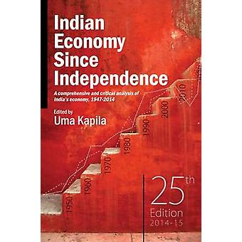 Indian Economy Since Independence - 2014-15 (25th Revised edition) by
