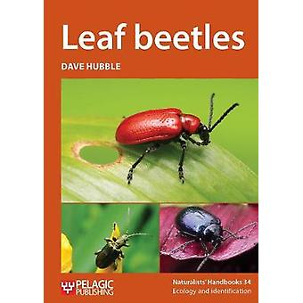 Leaf Beetles by Dave Hubble - 9781784271503 Book
