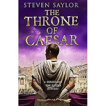 The Throne of Caesar de Steven Saylor - 9781472123633 Livre
