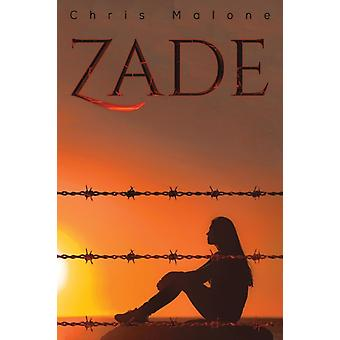 Zade by Chris Malone
