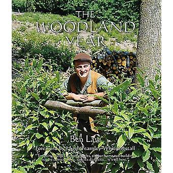 The Woodland Year by Ben Law - 9781856233316 Book