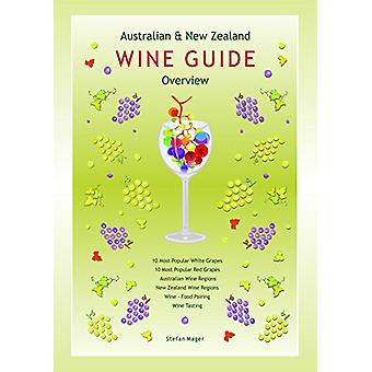 Australian and New Zealand Wine Guide by Stefan Mager - 9780980713497