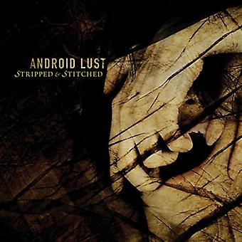 Android Lust - Stripped & Stiched [CD] USA import