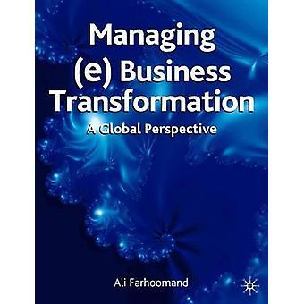 (e)ビジネス変革の管理 - アリ・ファーによるグローバルな視点