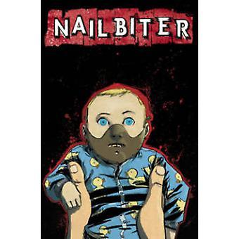 Nailbiter Volumen 2 Manos Sangrientas Nailbiter Tp