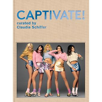 Captivate  Fashion Photography from the 90s by Edited by Claudia Schiffer