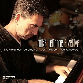 Mike Ledonne - Fivelive [CD] USA import