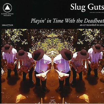 Slug Guts - Playing in Time with the Deadbeat [CD] USA import