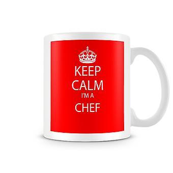 Keep Calm I'm A Chef Printed Mug
