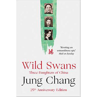 Wild Swans - Three Daughters of China by Jung Chang - 9780007463404 Bo