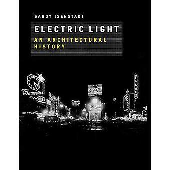 Electric Light - historii architektury, światło elektryczne - Archit