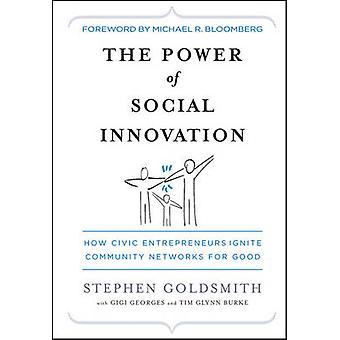 Die Kraft der sozialen Innovation - wie bürgerliche Unternehmer Commun entzünden
