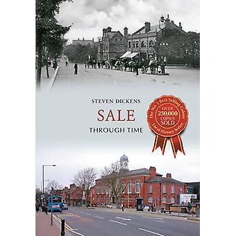Sale Through Time by Steven Dickens - 9781445609089 Book