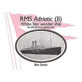 Rms Adriatic (II) - White Star Line Wonder Ship in Old Picture Postcar