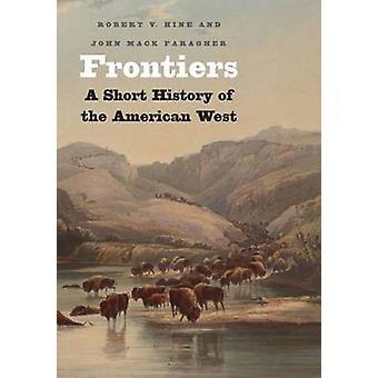 Gränser - en kort historia av den amerikanska västern (förkortad utgåva) av