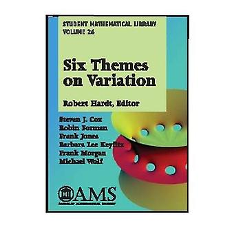 Six Themes on Variation by Robert Hardt - 9780821837207 Book
